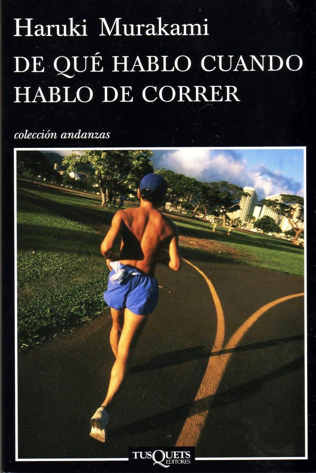 De qué hablo cuando hablo de correr, de Haruki Murakami