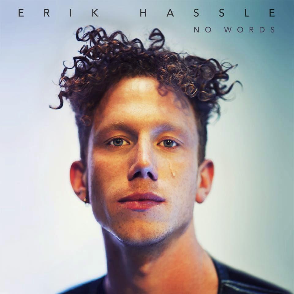 Erik Hassle – No Words