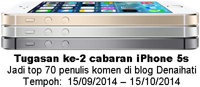 Tugasan ke-2 cabaran iPhone 5s anjuran Denaihati, contest menang iPhone 5s