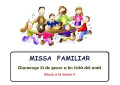 PROPERA MISSA FAMILIAR