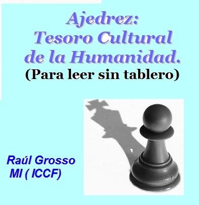Tesoro Cultural de la Humanidad - -  Ajedrez con Fundamentos