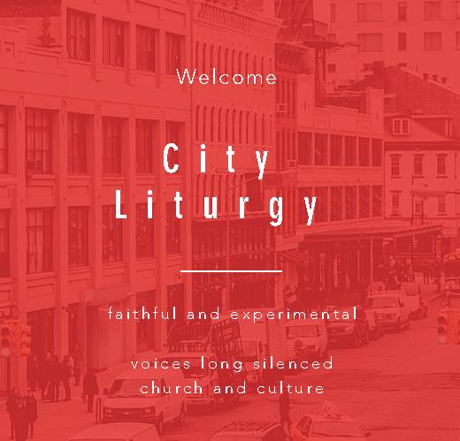 City Liturgy