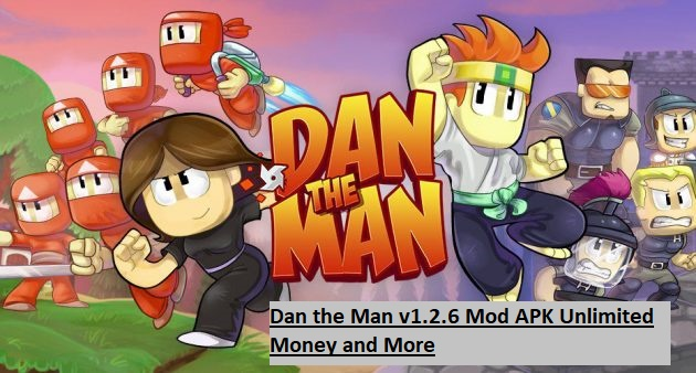 Dan the Man v1.2.6 Mod APK Unlimited Money and More
