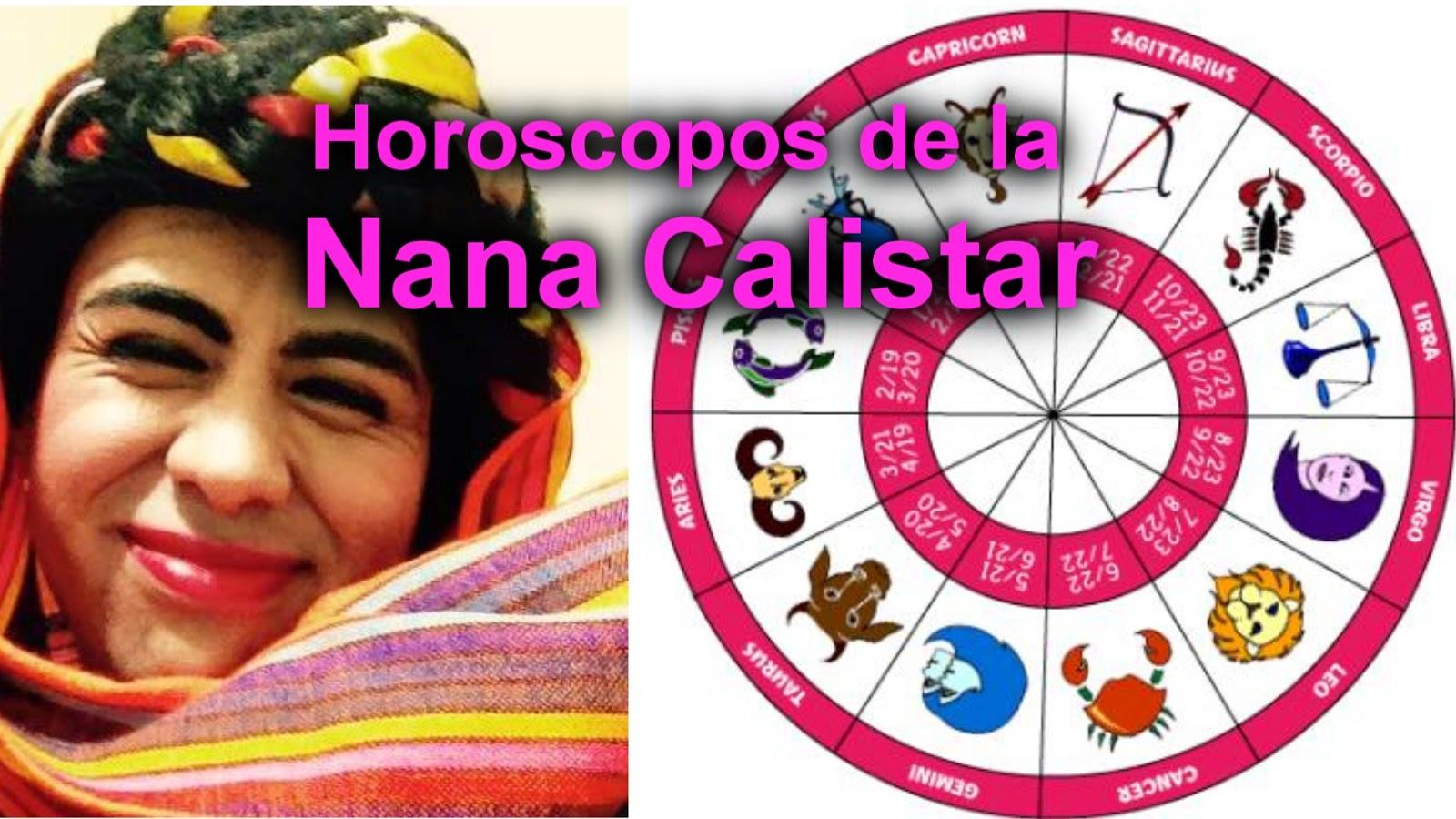 Horoscopos nana calistar jaalam