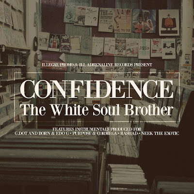 Confidence - The White Soul Brother‏