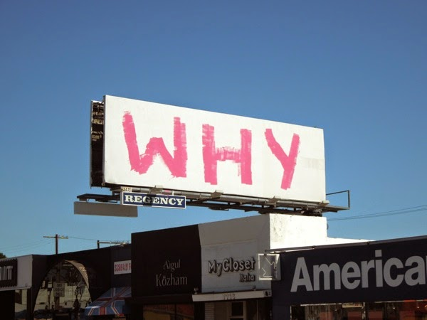 WHY graffiti billboard