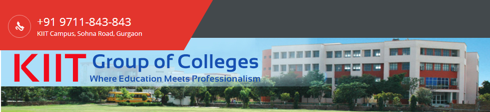 KIIT Gurgaon - Kamrah Institute of Information Technology