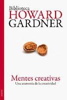 Howard Gardner Mentes creativas Una anatomia de la creatividad