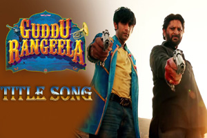 Guddu Rangeela (Title Song)