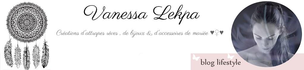Blog Lifestyle ☽ Vanessa Lekpa