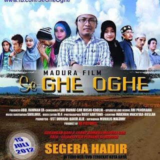 """Film Pertama Madura Berjudul """"Se GHE OGHE"""""""