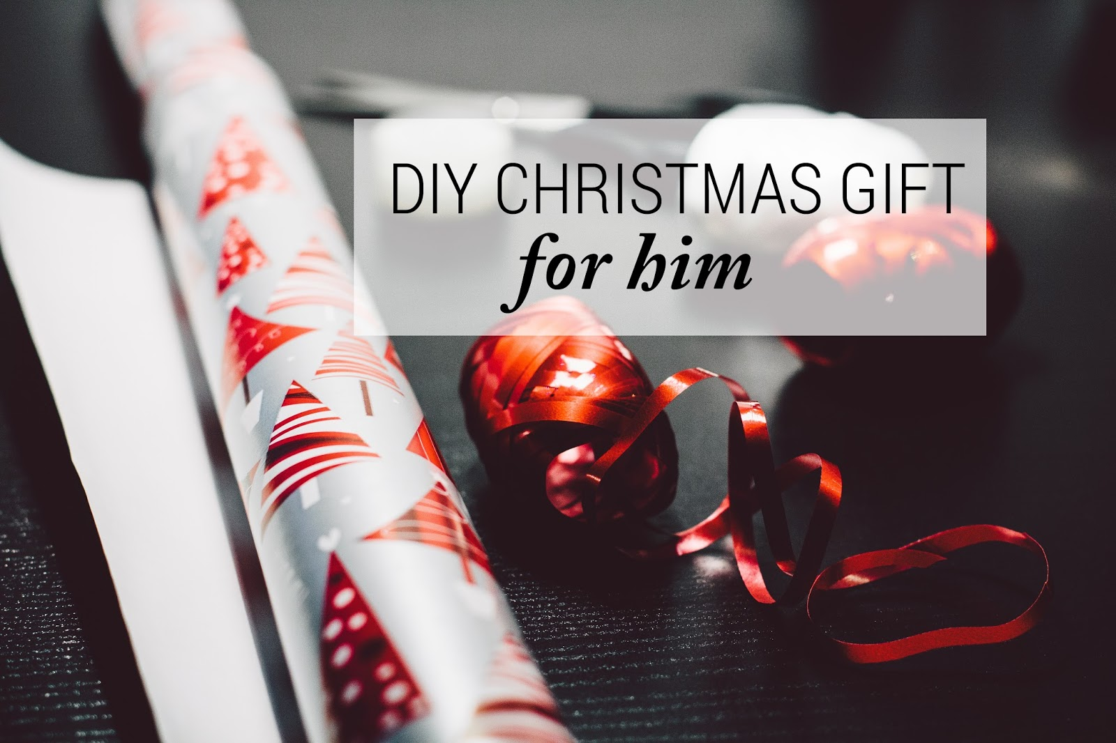 28 Best Diy Christmas Gifts For Him 23 Easy Diy