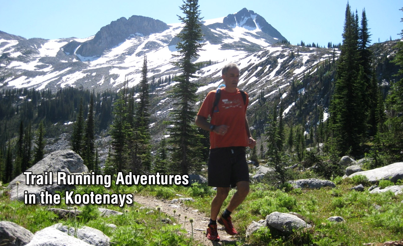 Trail Running Adventures in the Kootenays