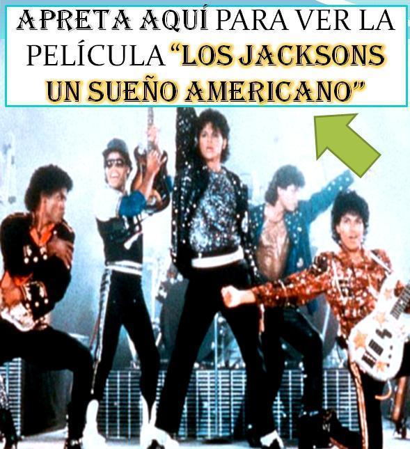 LOS JACKSONS: UN SUEÑO AMERICANO LA PELÍCULA