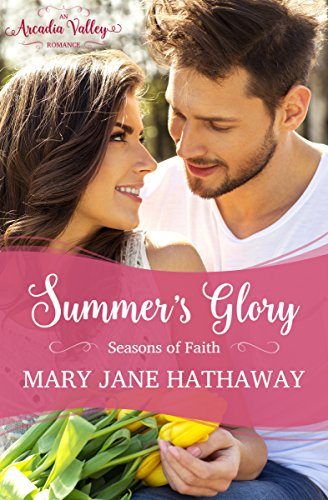 Summer's Glory Seasons of Faith Book Two