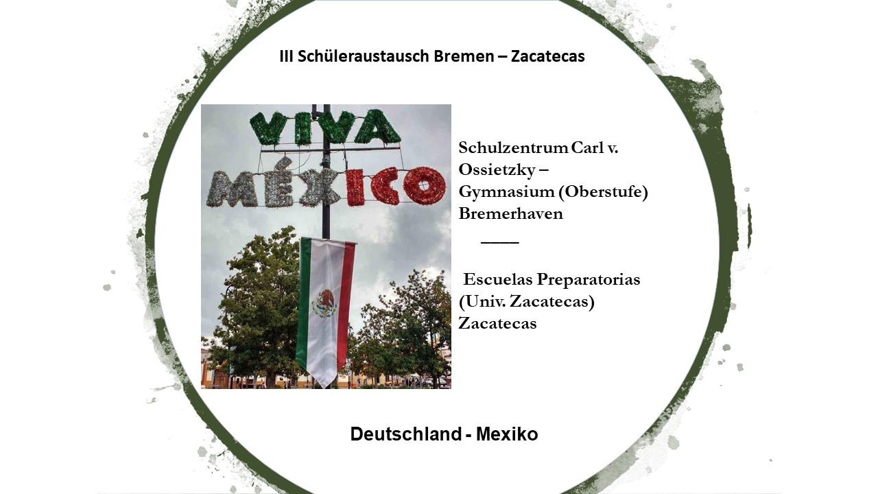 III Schüleraustausch Bremen - Zacatecas.  Intercambio escolar 2018
