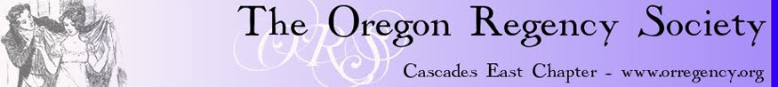Oregon Regency Society ~ Cascades East Chapter