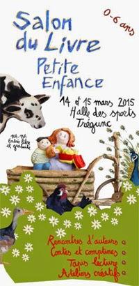 Salon du livre petite enfance de Tregunc (29) - 14 et 15 mars 2015 (+ d'infos)