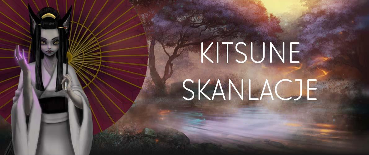 Kitsune Skanlacje