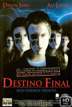 Destino Final [1080p] [Latino-Ingles] [MEGA]