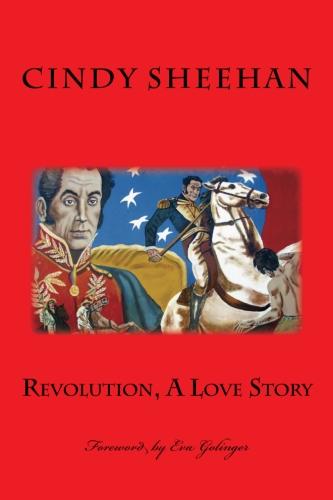 http://cindysheehanssoapbox.blogspot.com/p/revolution-love-story.html