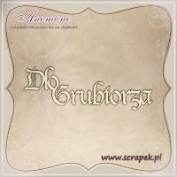 http://www.scrapek.pl/pl/p/Dlo-Grubiorza/11624