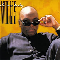 Willis - Do Me Baby