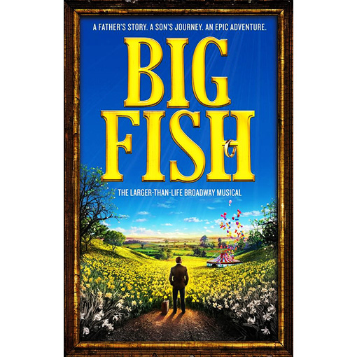 Eric andy 39 s reviews you can iews big fish broadway in for Big fish script