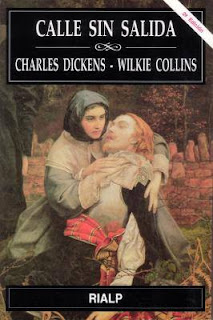 Calle sin salida Charles Dickens Wilkie Collins