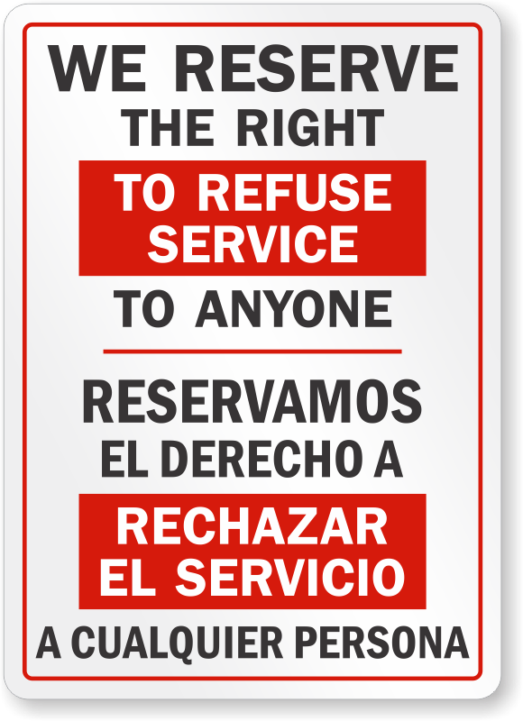 Trust image throughout we reserve the right to refuse service to anyone printable sign