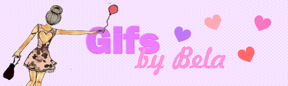 Gifs by Bela