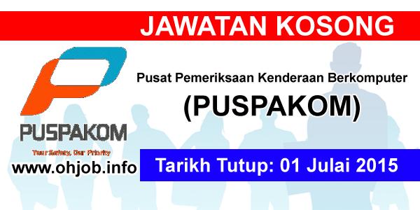 Jawatan Kerja Kosong Pusat Pemeriksaan Kenderaan Berkomputer (PUSPAKOM) logo www.ohjob.info julai 2015