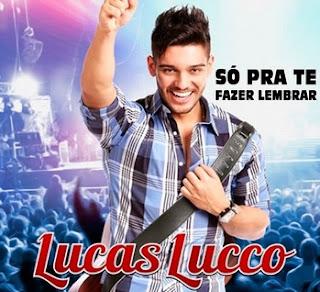 Lucas Lucco – Pra te Fazer Lembrar - Mp3 (2013)
