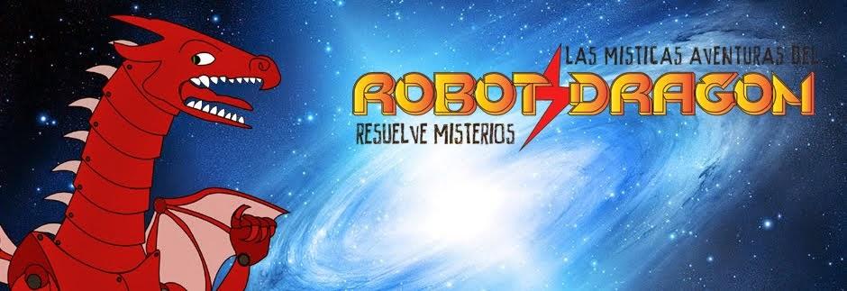 Las Misticas Aventuras del Mágico Robot Dragon Resuelve Misterios