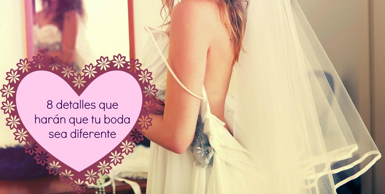 8 detalles que harán que tu boda sea diferente