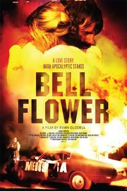 Ngã Rẽ Kỳ Quặc - Bellflower (2011) Poster