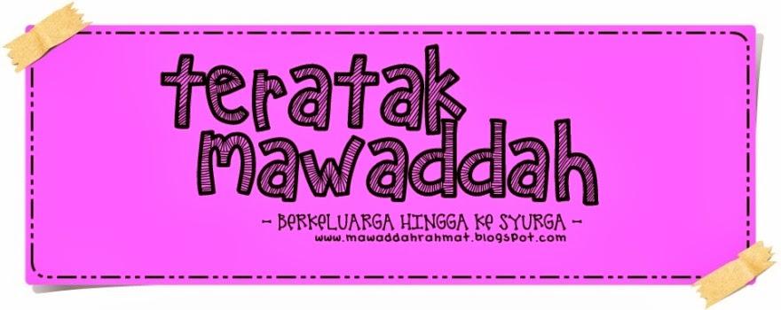 .: Teratak Mawaddah :.