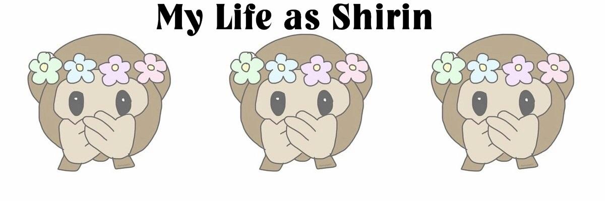 My Life as Shirin