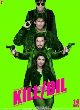 Kill Dil (Ám Sát Dil)