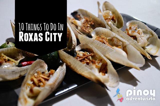 What to do in Roxas City Capiz
