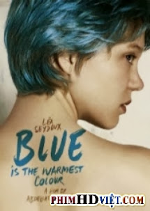 Màu Xanh Là Màu Nóng Nhất - Blue Is The Warmest Color