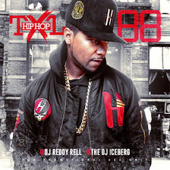 HIP HOP TXL VOL 88 VARIOUS ARTISTS @DJREDDYRELL X @THEDJICEBERG X @HIPHOPTXL
