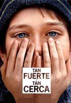 Tan Fuerte y Tan Cerca (2011)