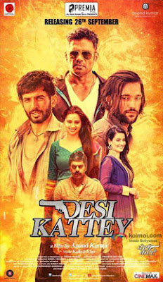 Desi Kattey watch full hindi movie 2014