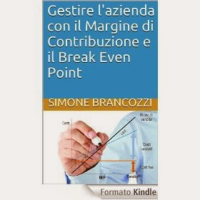 Gestire l'azienda con il Margine di Contribuzione e il Break Even Point - eBook