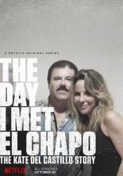 Cuando conocí al Chapo