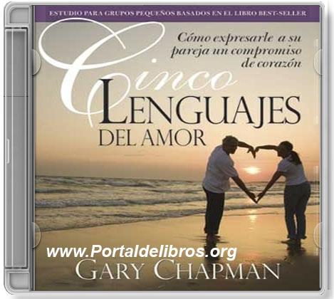 Los Cinco Lenguajes del Amor   Dr. Gary Chapman [AudioLibro]