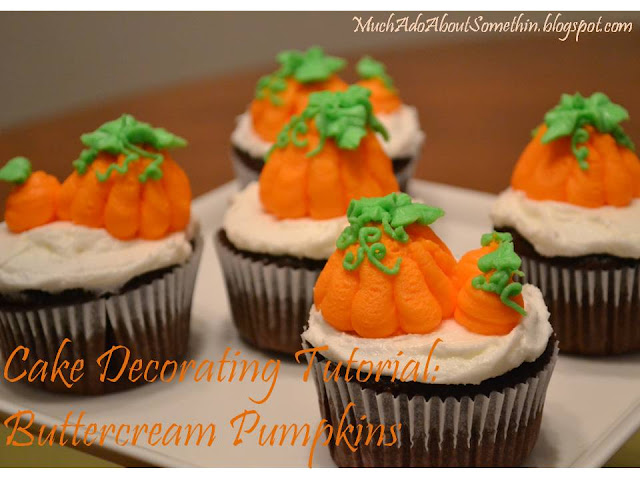 Much ado about somethin cake decorating how to buttercream pumpkins - Creme decoration cupcake ...