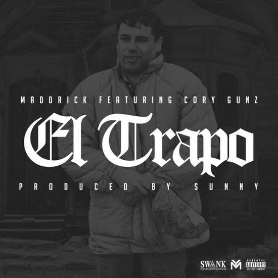 MaddRick - El Trapo (Feat. Cory Gunz)
