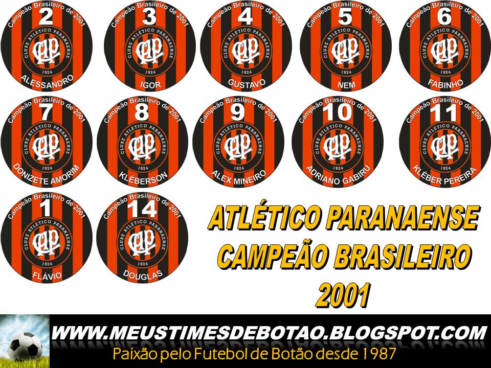 Tempo Clássico - Editando: O Atlético PR de 2001 e o São Caetano No FM11 Atletico+Paranaense+Campeao+Brasileiro+de+2001